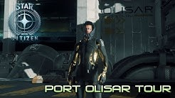 Star Citizen : Port Olisar Tour