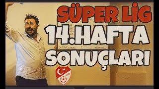 Süper Lig 14.Hafta Sonuçları - Arif Sevimli