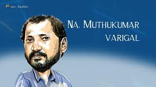 Na.Muthukumar Songs - Audio Jukebox | நா.முத்துக்குமார் | Tamil Film Songs