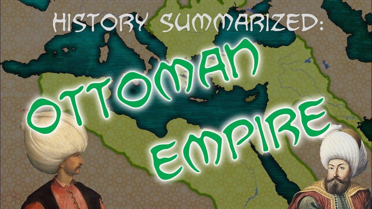 Download History Summarized: The Ottoman Empire
