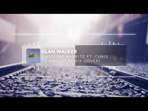 Alan Walker - Tired (We Rabbitz Ft. Chris Commisso Remix Cover) [No Copyright Music]
