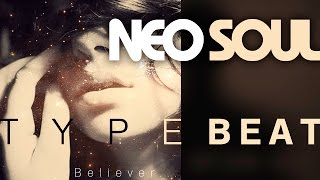 "🌑➤ NEO SOUL Instrumental (With Bridge) 👼 ""BELIEVER"" 👼 Dwele Type Beat by M.Fasol"