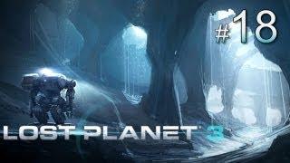 Lost Planet 3 прохождение с Карном. Часть 18