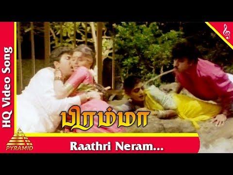 Download Raathri Neram Video Song   Bramma Tamil Movie Songs   Sathyaraj   Bhanupriya   Pyramid Music