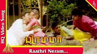 vuclip Raathri Neram Video Song | Bramma Tamil Movie Songs | Sathyaraj | Bhanupriya | Pyramid Music