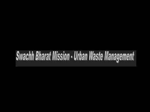 (GS II) Swachh Bharat Mission-Urban Waste Management