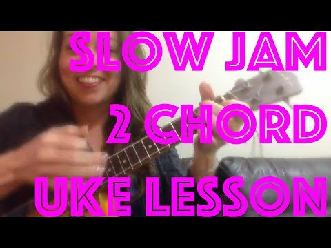 2 CHORD ~ SLOW JAM R&B How to Play Easy Ukulele Lesson Chords Strumming