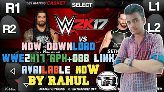 How to Download WWE 2K17 Mod in Android Game free download now only 5MB compress game