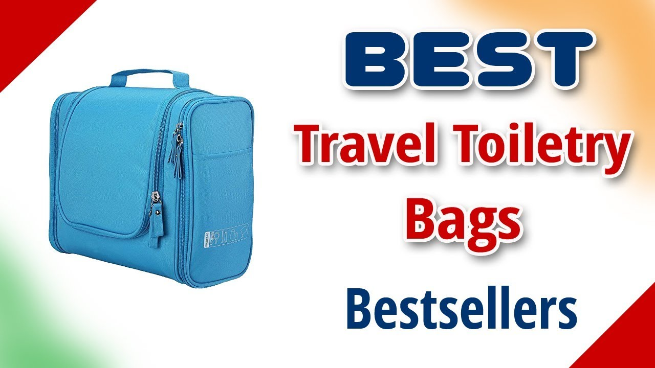 ac1c5cdbbf Best Travel Toiletry Bags in India with Price as on 2018 ...