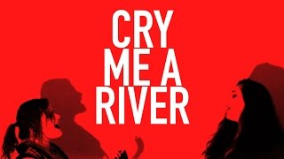 Justin Timberlake - Cry Me A River - Cover by Tara Holloway & Sammi Morelli