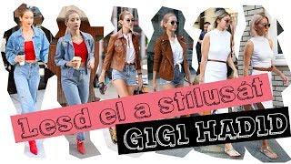 Lesd el a stílusát: Gigi Hadid