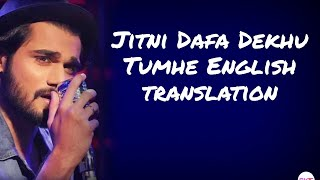 Jitni Dafa Dekhu Tumhe - Lyrics with English translation||Paramanu||Yasser Desai||Jeet Ganguli||