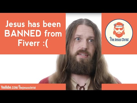 Jesus has been BANNED by Fiverr :(