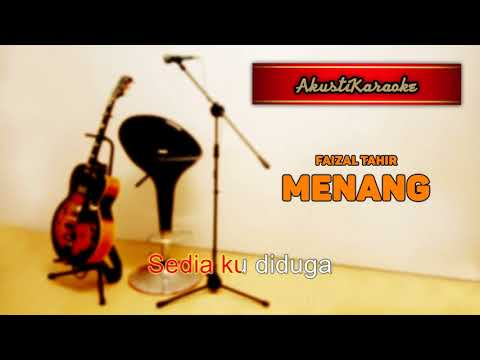 Faizal Tahir - Menang ( Karaoke Versi Akustik )