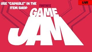 "🔴 Fortnite Game Jam Free Rewards | Subscribers Song Request | Use Creator Code ""CAPABLE"""