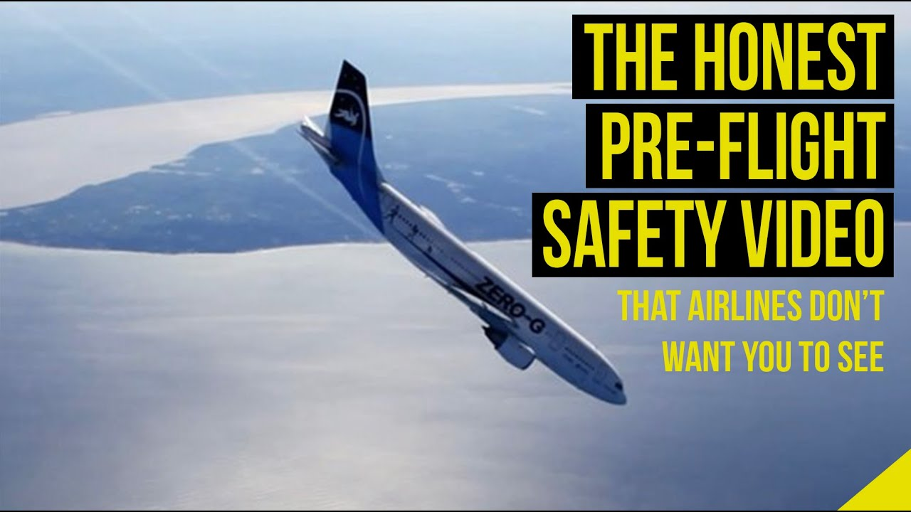 The Honest Pre-flight Safety Demonstration Video That Airlines Are Afraid to Show You