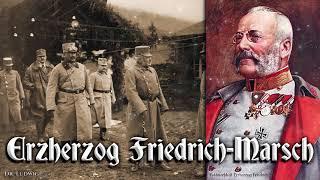 Erzherzog Friedrich Marsch ✠ [Austrian march]
