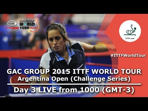 GAC Group 2015 ITTF World Tour Argentina Open - Day 3 Afternoon
