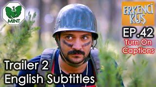 Early Bird - Erkenci Kus 42 English Subtitles Trailer 2