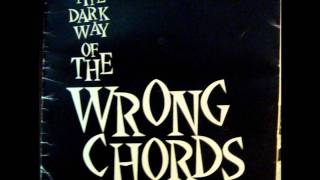 The Wrong Chords - 3 A long hot summer (I hope not)