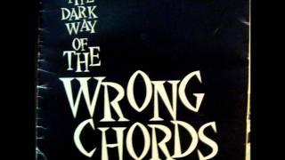 The Wrong Chords - 3 A long hot summer (I hope not)