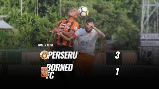 Download Video [Full Match] Perseru vs Borneo FC, 17 November 2018 (Babak 1) MP3 3GP MP4
