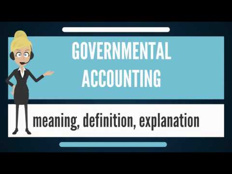 What is GOVERNMENTAL ACCOUNTING? What does GOVERNMENTAL ACCOUNTING mean?