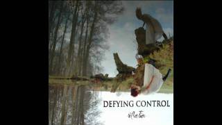 Watch Defying Control Strength In You video