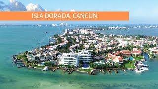 Канкун. Недвижимость в Мексике. Isla Dorada - один из лучших районов для комфортной жизни