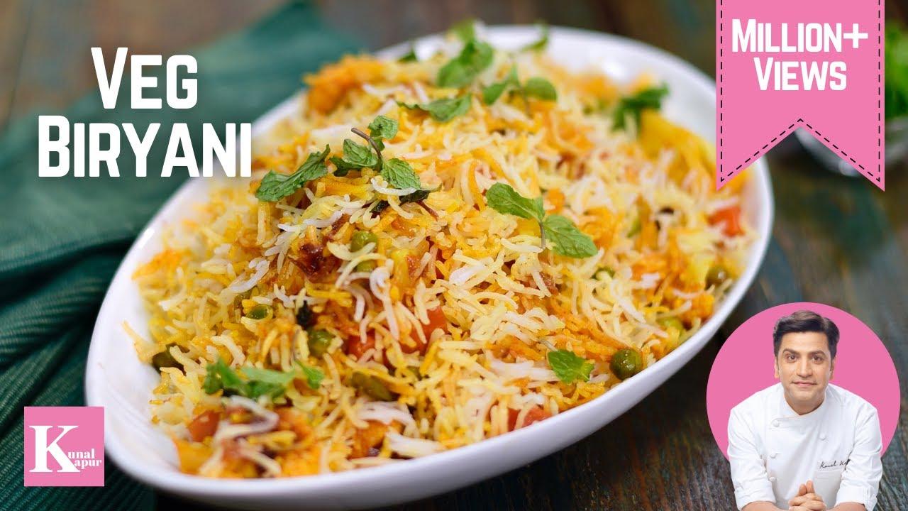 वेज बिरयानी | Vegetable Biryani | Quick & Easy Recipe | Chef Kunal Kapur