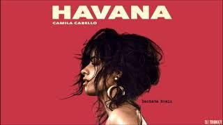 Camila Cabello Havana DJ Tronky Bachata Remix.mp3