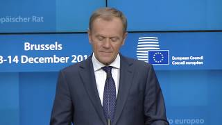 Tusk presents conclusions on Brexit deal at the end of the 13 Dec EU Council