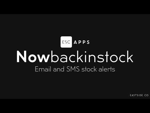 Shopify Now Back In Stock App by Eastside Co