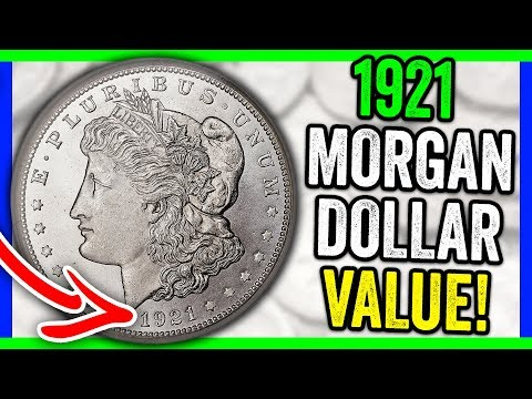 HOW MUCH IS A 1921 MORGAN SILVER DOLLAR WORTH? SILVER DOLLAR