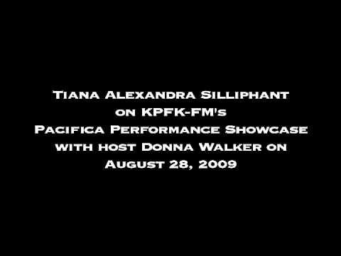 Tiana Alexandra Silliphant Interviewed on KPFK-FM