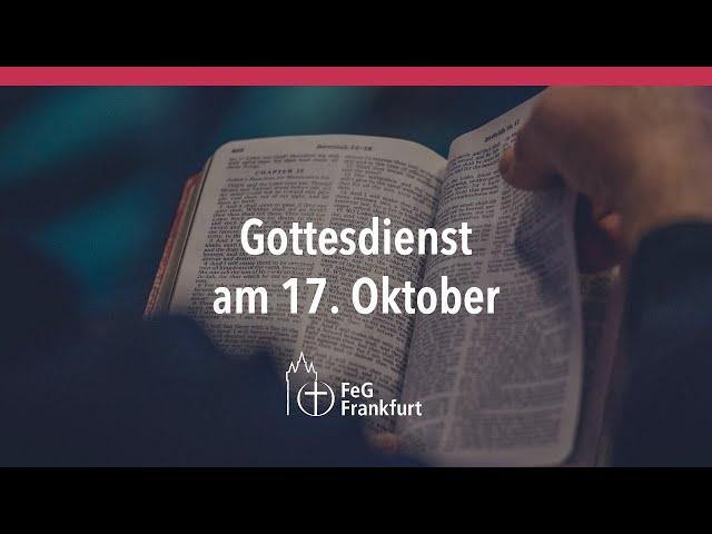 Gottesdienst der FeG Frankfurt   17.10.21