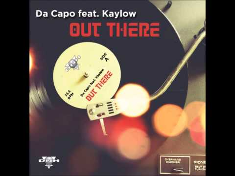 Da Capo feat. Kaylow - Out There