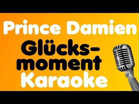 Prince Damien - Glücksmoment - Karaoke