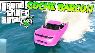 GTA V PC MODS COCHE BARCO!! INCREIBLE MOD BARCO CON FORMA DE COCHE POR EL AGUA!!! GTA 5 MOD Makiman