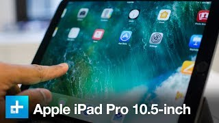 Apple iPad Pro 10.5-inch - Hands On Review
