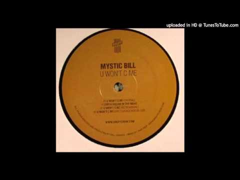 Mystic Bill - U Won't C Me (Original Mix) [Strictly Rhythm]