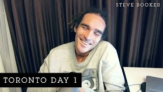 Toronto Day 1 | Steve Booker Thumbnail