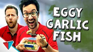 Smelly food at work - Eggy Garlic Fish