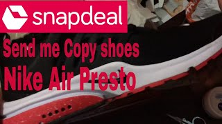free shipping 809e8 28df6 Cheated by Snapdeal   Nike Air Presto shoes snapdeal send me copy shoes