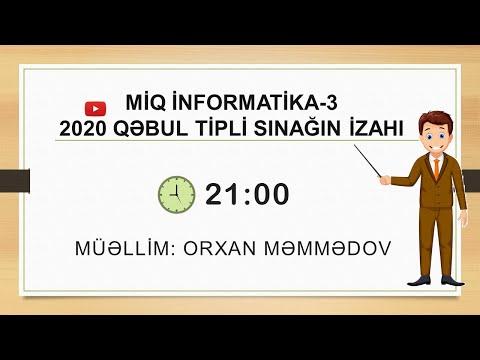MİQ İNFORMATİKA 2020 QƏBUL TİPLİ SINAQ-3