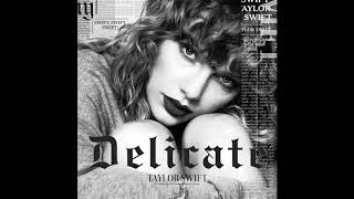 Taylor Swift - Delicate (Official Audio)