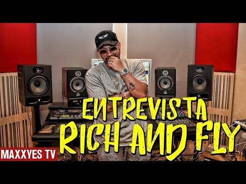 MaxxYes entrevista a Rich and Fly