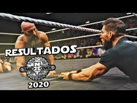 WWE NXT Takeover Portland 2020 ~ Resultados Explosivos