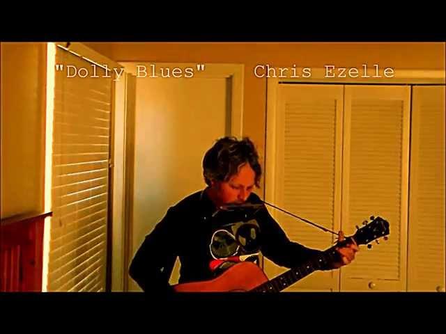 Chris Ezelle-Dolly Blues Live