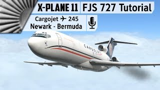 FlyJSim 727 Series (V2) Tutorial | Newark to Bermuda [X-Plane 11]